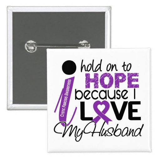 Hope For My Husband Cystic Fibrosis 2 Inch Square Button