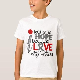Hope For My Mom Brain Tumor T-Shirt