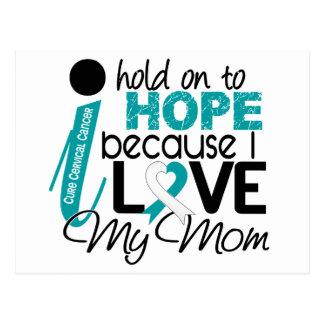 Hope For My Mom Cervical Cancer Postcard