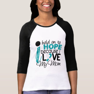 Hope For My Mom Cervical Cancer T-Shirt