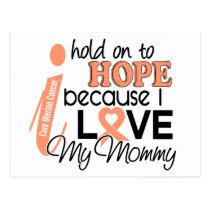 Hope For My Mommy Uterine Cancer Postcard