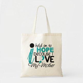 Hope For My Mother Cervical Cancer Tote Bag