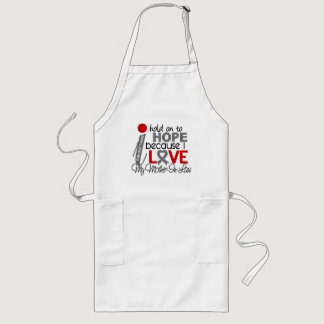 Hope For My Mother-In-Law Brain Tumor Long Apron