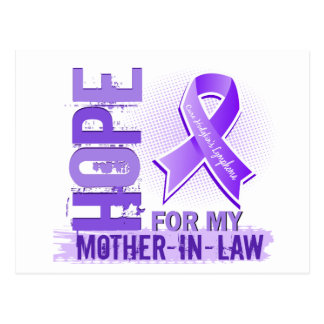 Hope For My Mother-In-Law Hodgkins Lymphoma Postcard