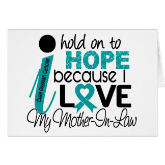 Hope For My Mother-In-Law Ovarian Cancer Card