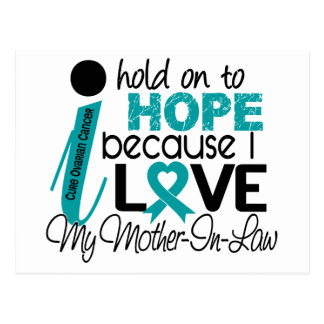 Hope For My Mother-In-Law Ovarian Cancer Postcard