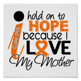 Hope For My Mother Multiple Sclerosis MS Poster