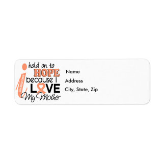 Hope For My Mother Uterine Cancer Label