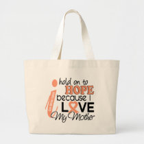 Hope For My Mother Uterine Cancer Large Tote Bag