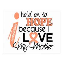 Hope For My Mother Uterine Cancer Postcard