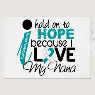Hope For My Nana Cervical Cancer Card