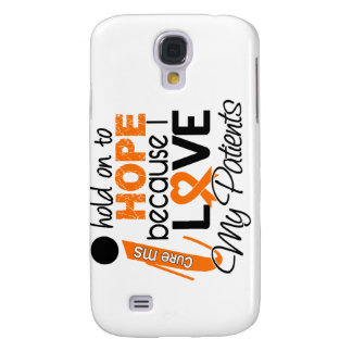 Hope For My Patients Multiple Sclerosis MS Samsung S4 Case