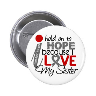 Hope For My Sister Brain Tumor 2 Inch Round Button