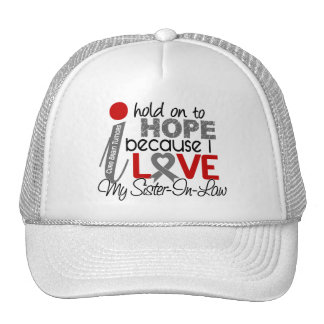 Hope For My Sister-In-Law Brain Tumor Trucker Hats