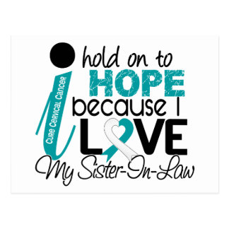Hope For My Sister-In-Law Cervical Cancer Postcard