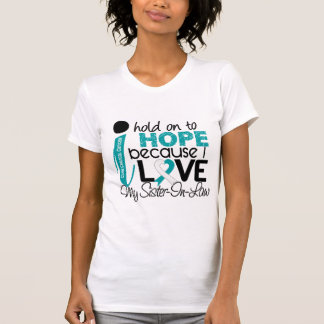 Hope For My Sister-In-Law Cervical Cancer T-Shirt