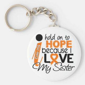Hope For My Sister Multiple Sclerosis MS Basic Round Button Keychain