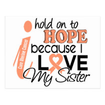 Hope For My Sister Uterine Cancer Postcard