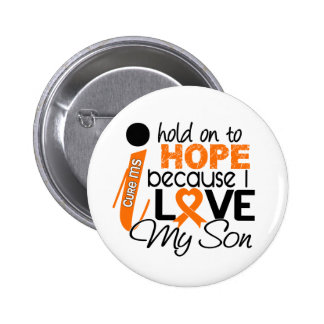 Hope For My Son Multiple Sclerosis MS Pinback Button
