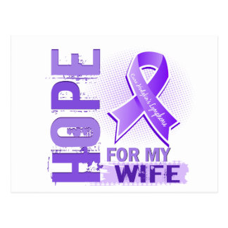 Hope For My Wife Hodgkins Lymphoma Postcard