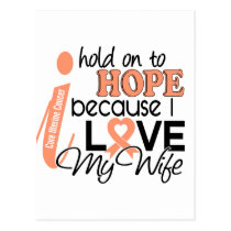 Hope For My Wife Uterine Cancer Postcard