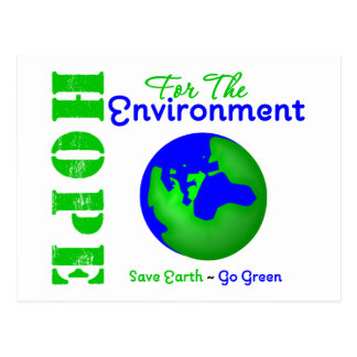 Hope For The Environment Save Earth Go Green Post Cards