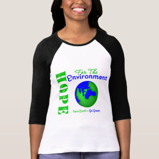 Hope For The Environment Save Earth Go Green T Shirt
