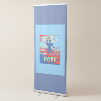 Hope For USA We Are Stronger Together Retractable Banner