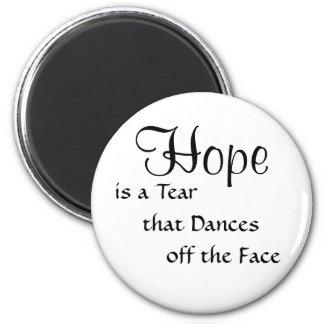 Hope Fridge Magnet