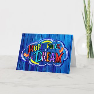 Hope fuels the DREAM Card