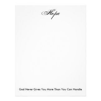 Hope, God Never Gives You More Than You Can Handle Letterhead