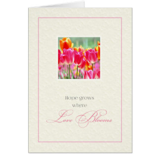 Hope Grows Where Love Blooms Note Card
