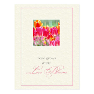 Hope Grows Where Love Blooms Postcard