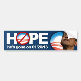 HOPE he s gone on January 20 2013 - Anti Obama Bumper Sticker