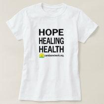 Hope Healing Health T-Shirt Women's