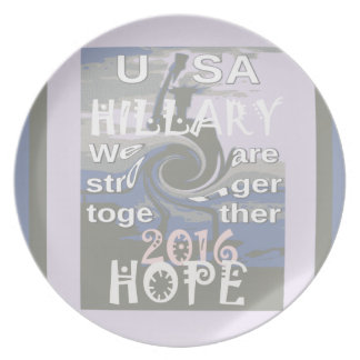 Hope  Hillary USA We Are Stronger Together Dinner Plate