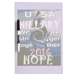 Hope  Hillary USA We Are Stronger Together Dry-Erase Board