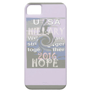 Hope  Hillary USA We Are Stronger Together iPhone SE/5/5s Case