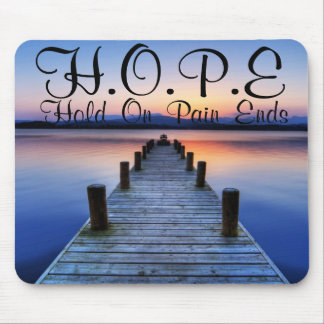 HOPE Hold On Pain Ends Mouse Pad