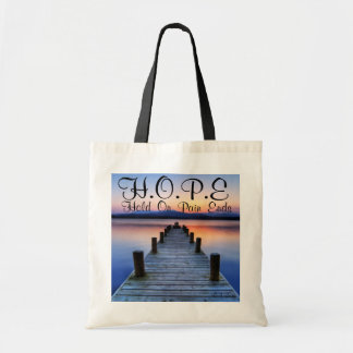 HOPE Hold On Pain Ends Tote Bag