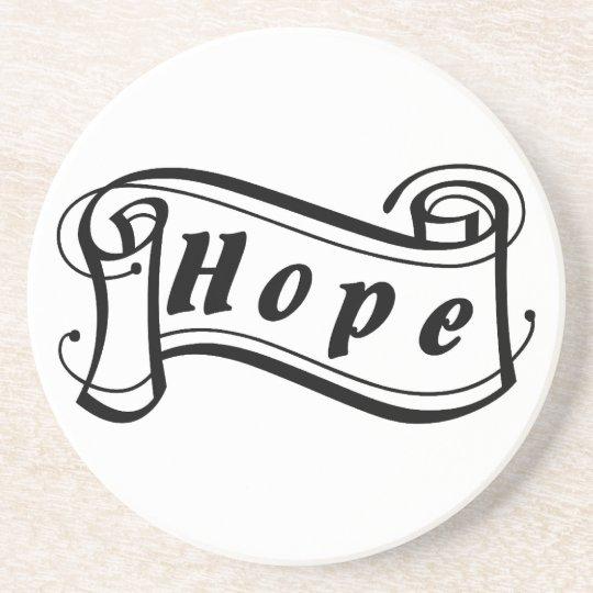 Hope - hope Fantasy kind - kind Deco Drink Coaster