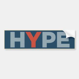 HOPE  = HYPE CAR BUMPER STICKER