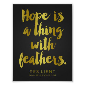 Hope is a Thing with Feathers Gold Cursive Quote Poster