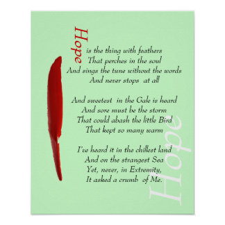 Hope is a thing with feathers motivational poste poster