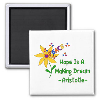 Hope Is A Waking Dream 2 Inch Square Magnet