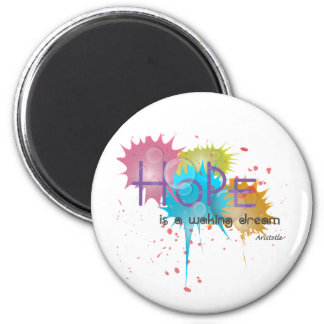HOPE is a waking dream - Aristotle Magnet