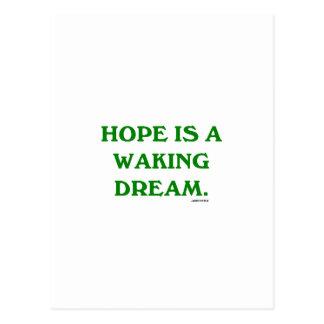 Hope Is A Waking Dream (green wisdom) Postcards