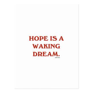 Hope Is A Waking Dream (maroon wisdom) Postcards