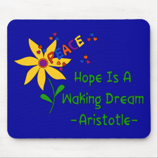 Hope Is A Waking Dream Mouse Pad