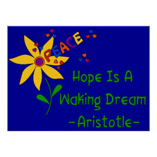 Hope Is A Waking Dream Poster
